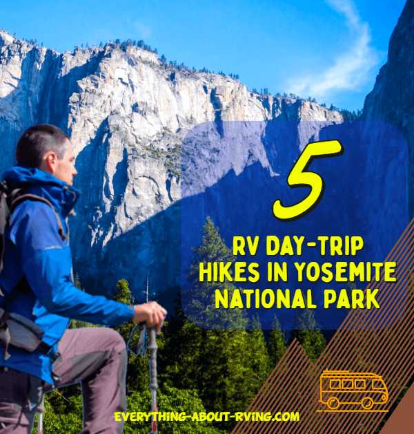 5 RV Day-trip Hikes in Yosemite National Park