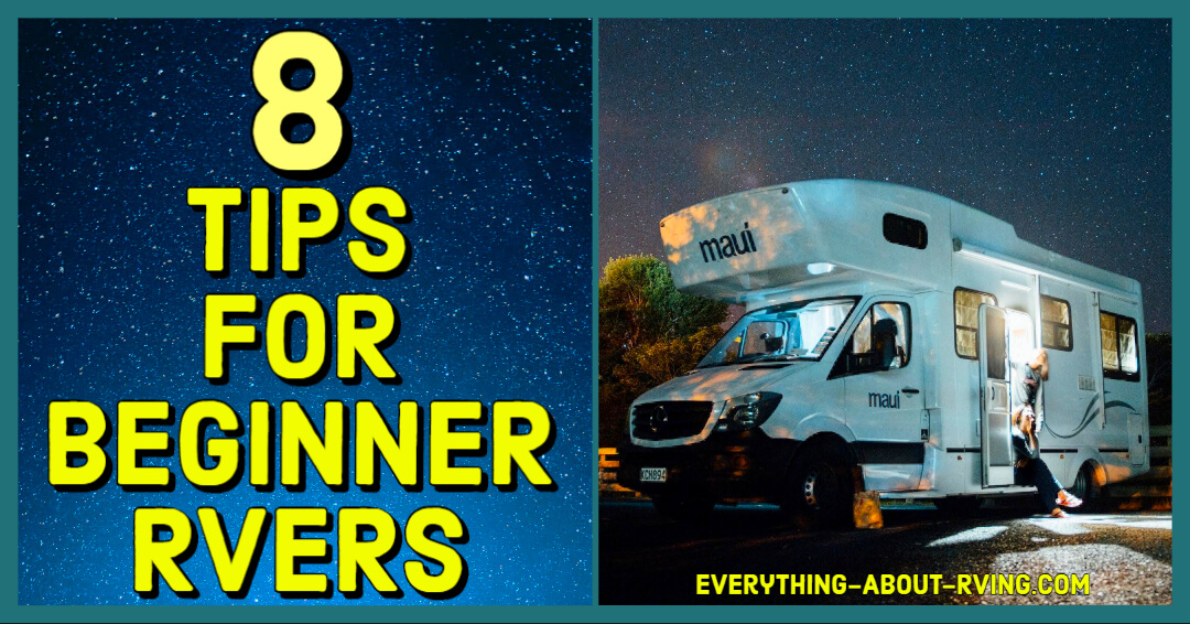 8 Tips for Beginner RVers