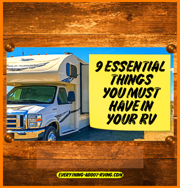 9 Essential Things You Must Have In Your RV