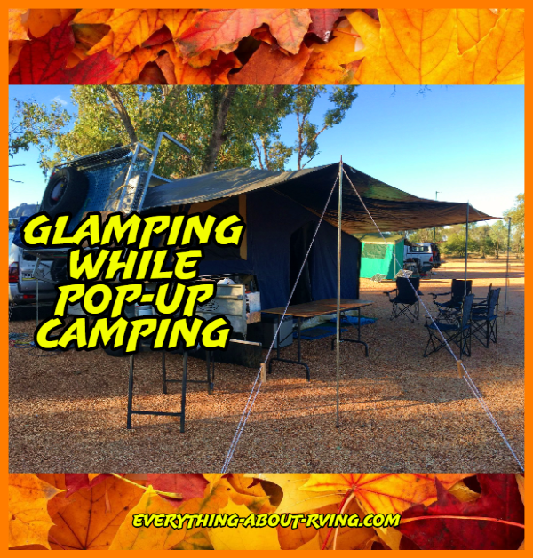 Glamping While Popup Camping