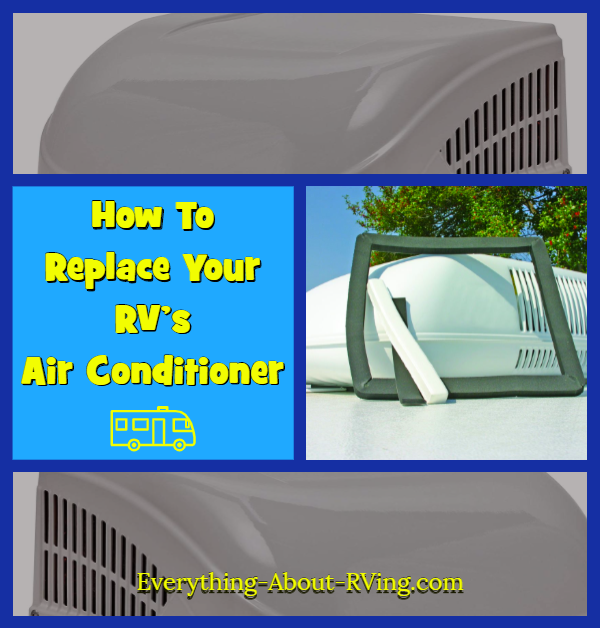 How to Replace Your RV's Air Conditioner