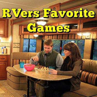 RVers Favorite Games
