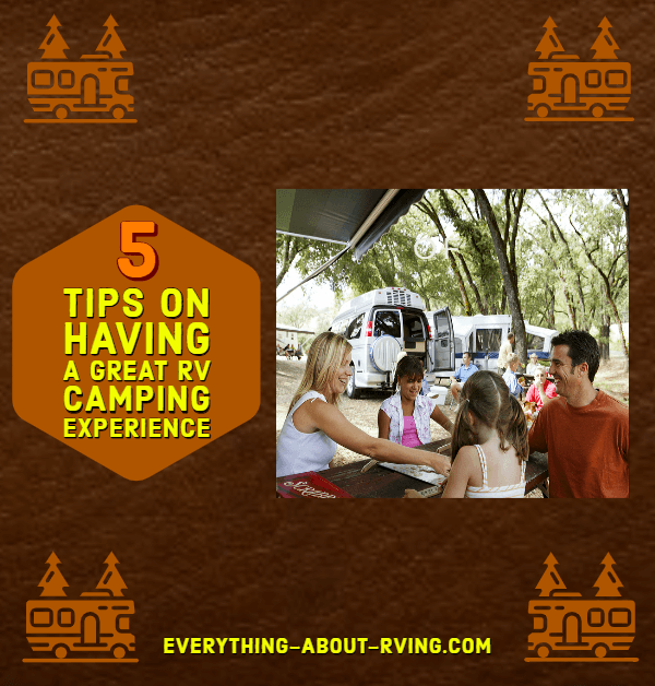 5Tips On Having a Great RV Camping Experience