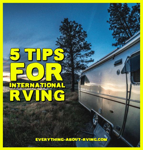 5 Tips for International RVing