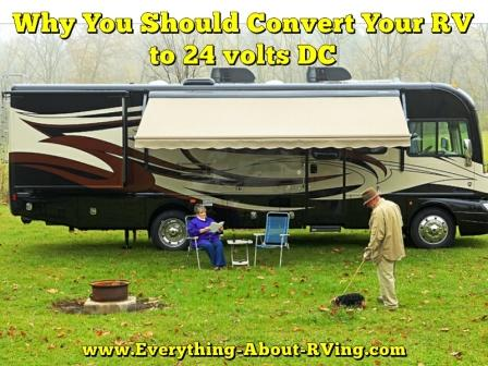 Why You Should Convert Your RV to 24 Volts DC