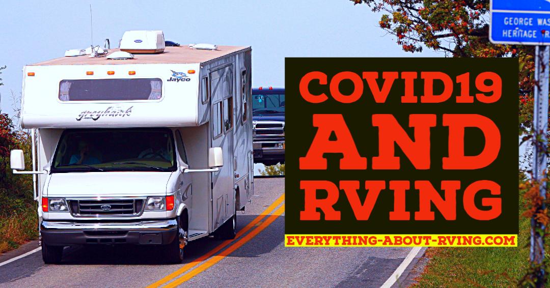 Coronavirus and RVing
