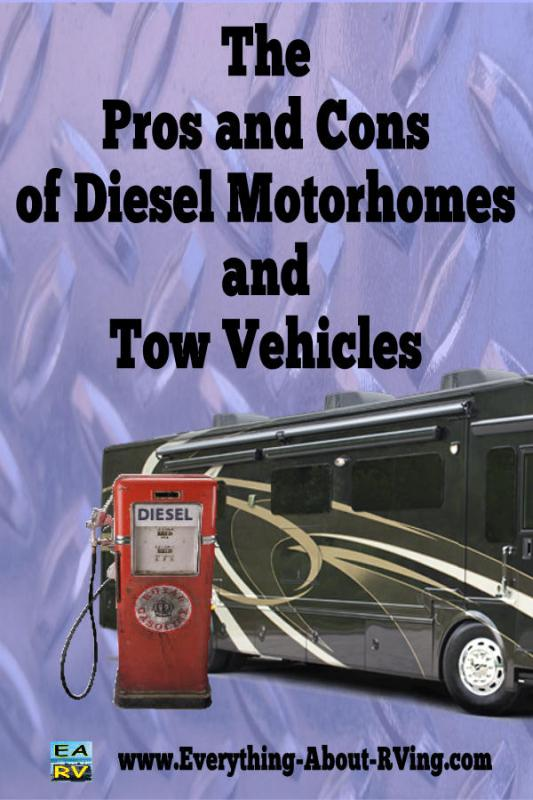 the pros and cons of diesel motorhomes and tow vehicles. Black Bedroom Furniture Sets. Home Design Ideas