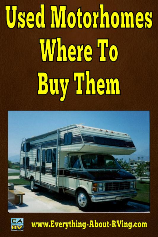 Used Motorhomes - Where To Buy Them