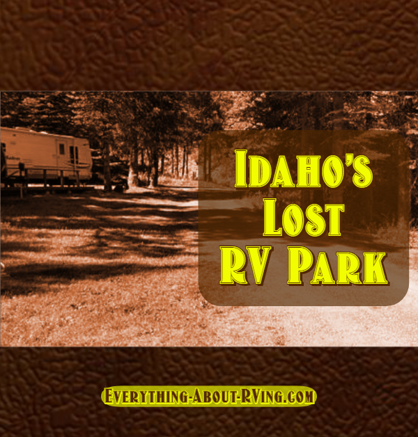 Idaho's Lost RV Park