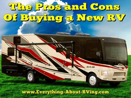 The Pros and Cons of Buying a New RV