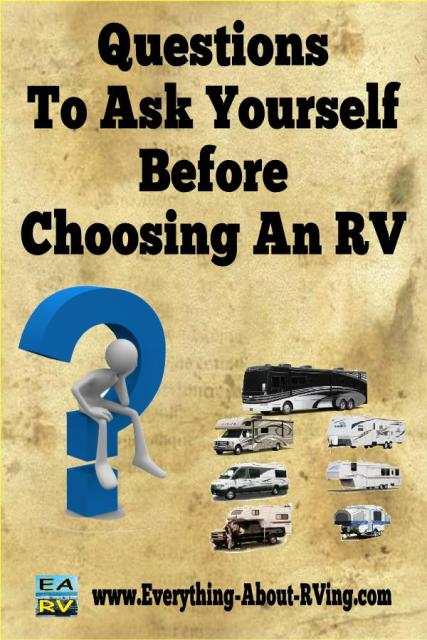 Questions To Ask Yourself About What Type Of RV Is Right For You
