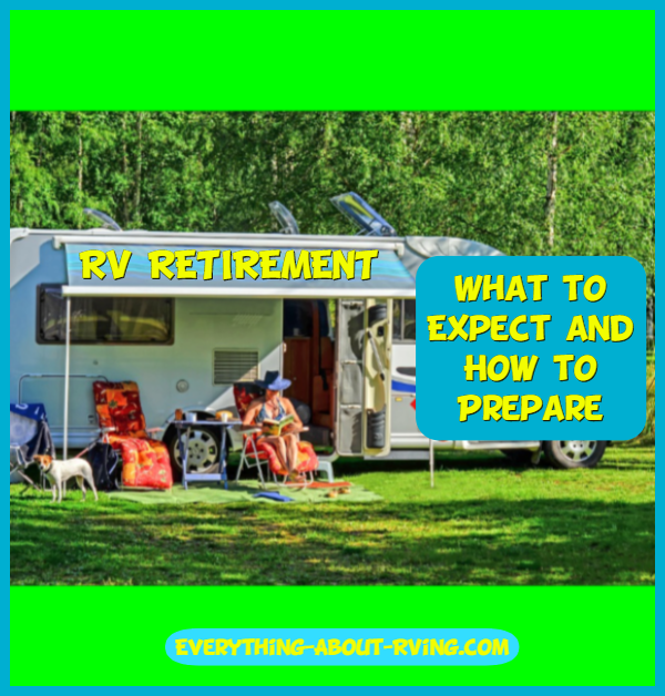 RV Retirement: What to Expect and How to Prepare