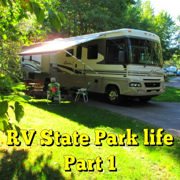 RV State Park life Part 1