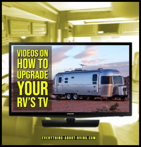 Videos on How to Upgrade Your RV's TV