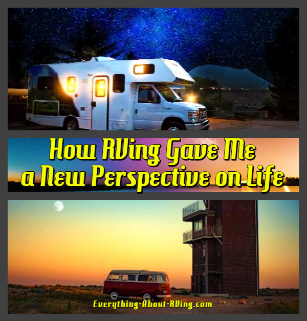 How RVing Gave Me a New Perspective on Life