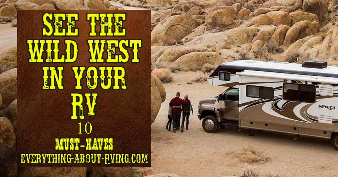 See the Wild West in an RV: 10 Must-haves