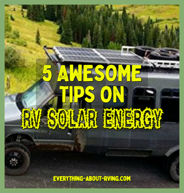 5 Awesome Tips On RV Solar Energy