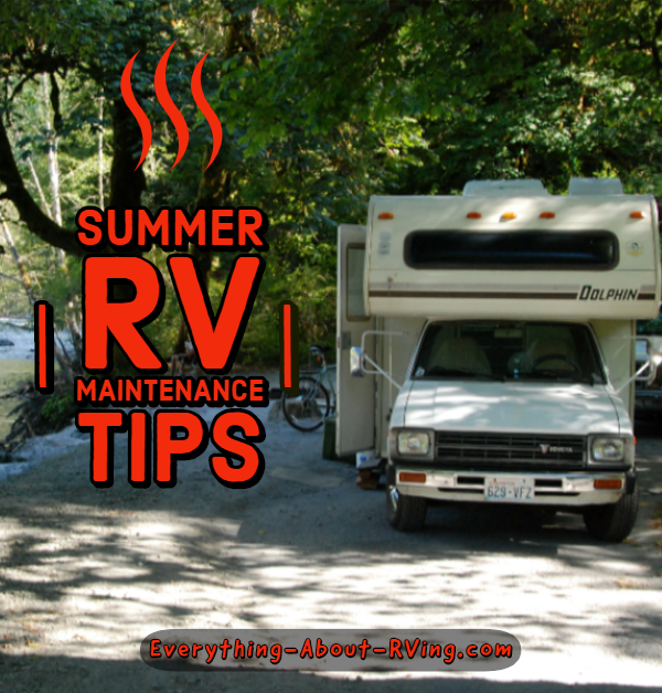 Summer RV Maintenance Tips to Extend the Life of Your RV