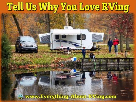 Tell Us Why You Love RVing