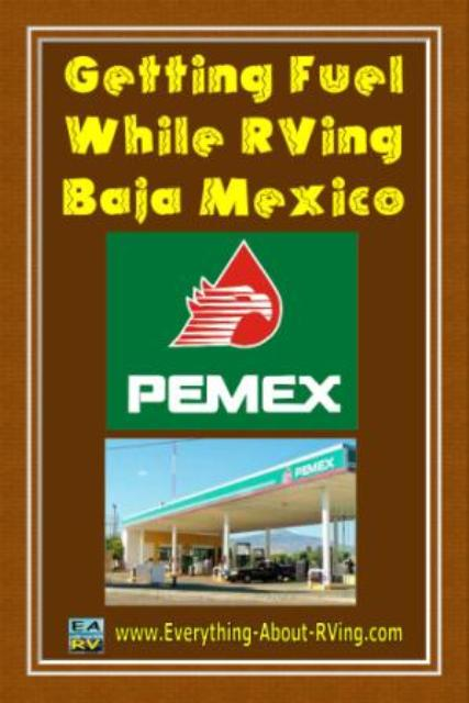Getting Fuel While RVing Baja Mexico