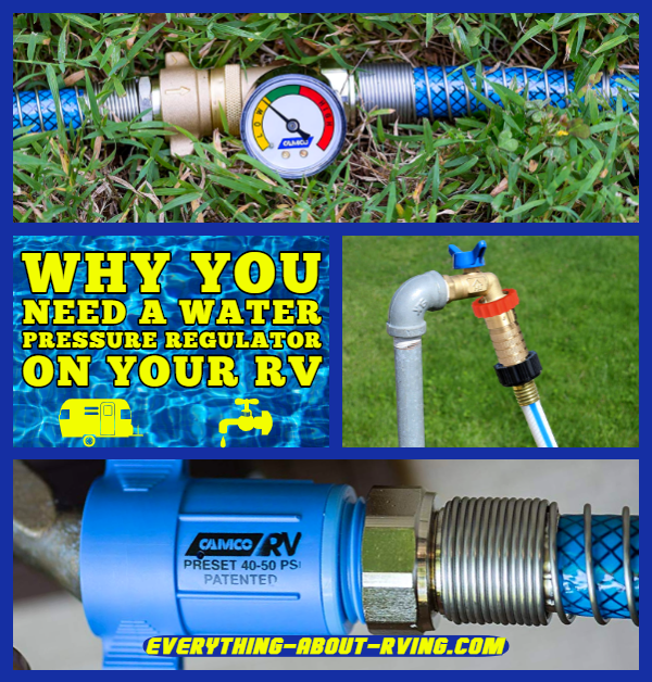 Why You Need a Water Pressure Regulator on Your RV