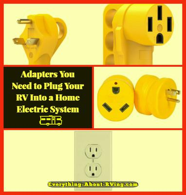 Adapters You Need to Plug RV Into Home Electric Systems