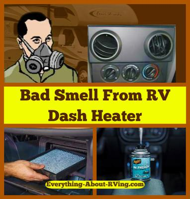 Bad Smell From RV Dash Heater