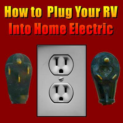 How to Plug Your RV Into Home Electric