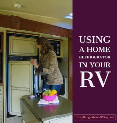 Using a Regular Refrigerator in your RV