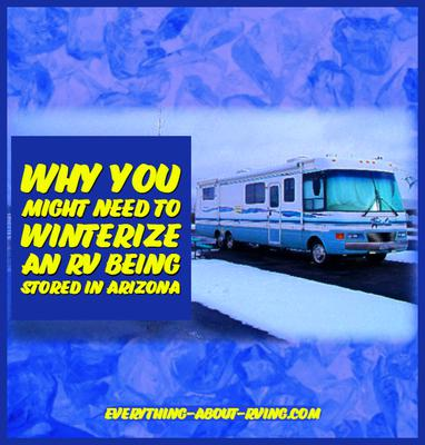 Why You Might Need to Winterize an RV Being Stored in Arizona