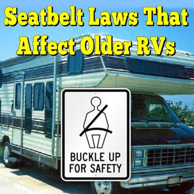 How Seatbelt Laws Affect Older RVs