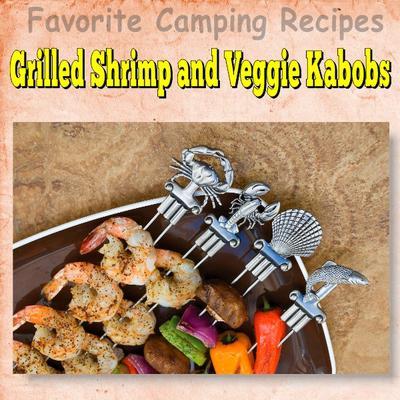 Grilled Shrimp and Veggie Kabobs