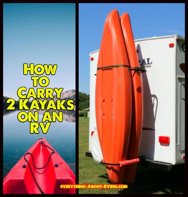 How to Carry 2 Kayaks on an RV
