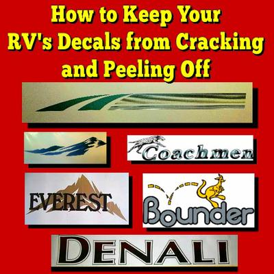 How to Keep Your RV's Decals from Cracking and Peeling off