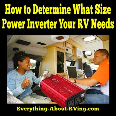 How to Determine What Size Power Inverter an RV Needs
