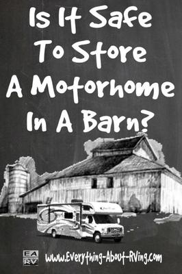 Is It Safe To Store A Motorhome In A Barn?