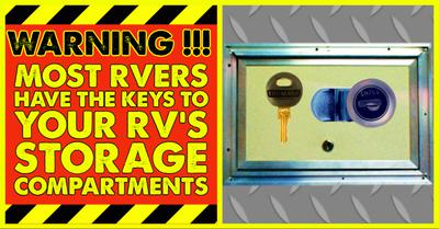 Most RVers Have the Keys to Your RV's Storage Compartments