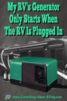 My RV's Generator Only Starts When The RV Is Plugged In