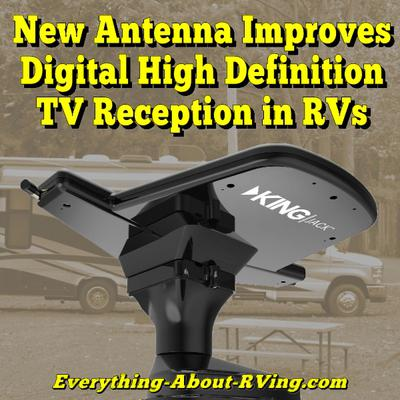 New Antenna Helps Improve Digital And High Definition TV Reception in RVs