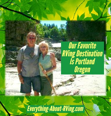 Our Favorite RVing And Camping Destination Is Portland Oregon