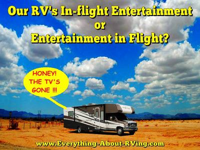 Our RV's In-flight Entertainment or Entertainment in Flight?