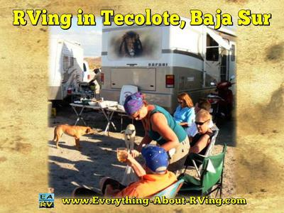 RVing Dog Days in Tecolote, Baja Sur