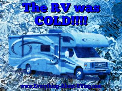 The RV was COLD!!!!