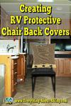 Creating RV Protective Chair Back Covers