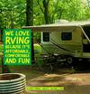 We Love RVing Because it's Affordable, Comfortable and Fun