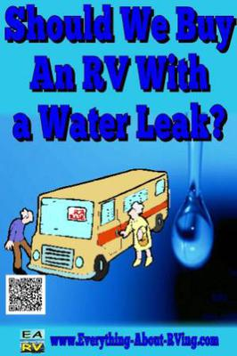 We Are Looking At  A Used RV That Has A Water Leak, What Should We Do?