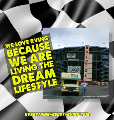 We Love RVing because We Are Living the Dream Lifestyle