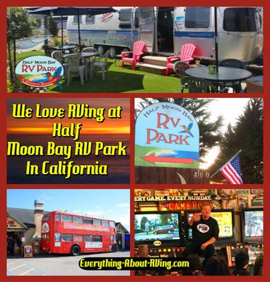 We Love RVing at Half  Moon Bay RV Park In California