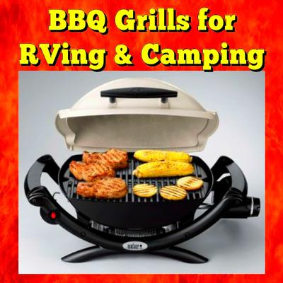 BBQ Grills for RVing and Camping