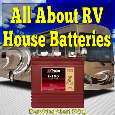 All About RV House Batteries